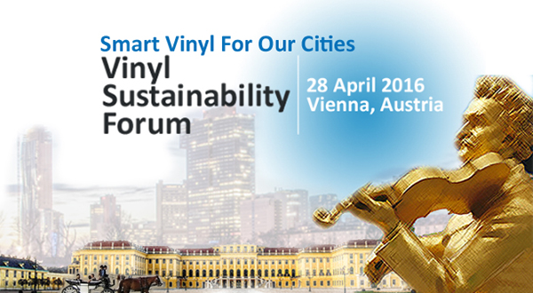 Vinyl Sustainability Forum 2016 to explore Smart Vinyl for Our Cities
