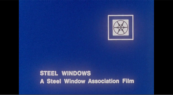 ARCHIVE FILM CAPTURES MODERNITY OF STEEL WINDOWS