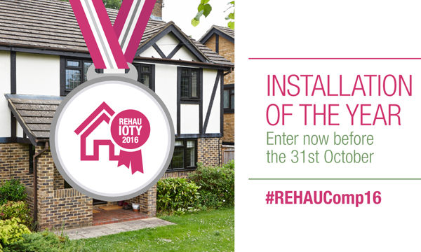 REHAU LAUNCHES 2016 INSTALLATION OF THE YEAR COMPETITION