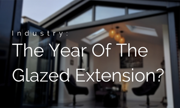 Will 2017 See A Rise In The Number Of Glazed Extensions Installed?
