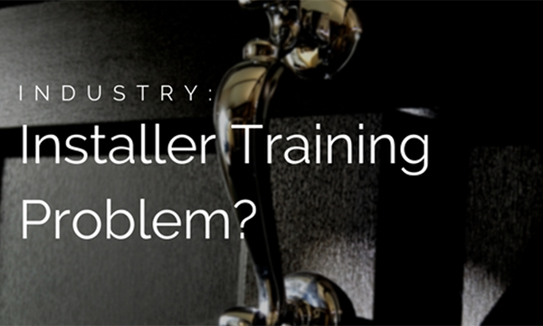 There Could Still Be A Big Training Problem With Installers