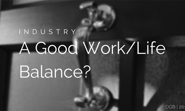 Does Our Industry Have It's Work-Life Balance Sorted?