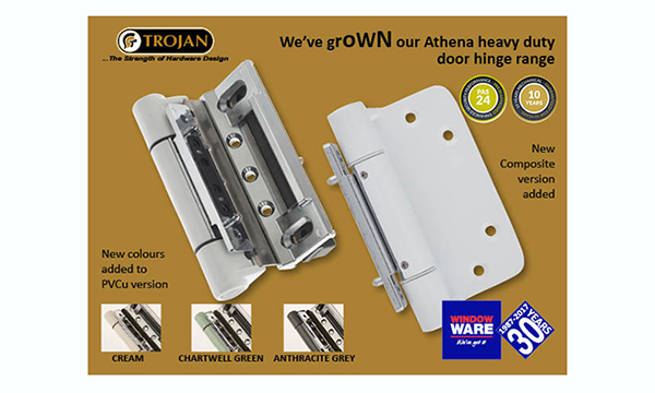 WINDOW WARE EXTENDS ITS RANGE OF TROJAN'S POPULAR POWERHOUSE ATHENA DOOR HINGE